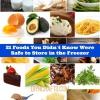 21 alimentos que no sabías estaban a salvo de guardar en el congelador