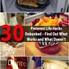 30 Pinterest Vida-Hacks Debunked - averiguar lo que funciona y lo que no