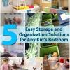 5 fácil almacenamiento y organización Soluciones para el dormitorio de cualquier niño