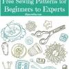 Más de 900 patrones de costura gratis para principiantes a expertos