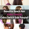 Pelo Hermoso Beach Video Tutorial - Cobra interruptor lateral Cola de caballo