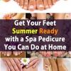 Conseguir sus pies verano listo con un spa de pedicura que usted puede hacer en casa