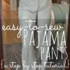 Gran Proyecto de bricolaje para los principiantes - fácil de coser pantalones de pijama