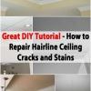 Gran Tutorial DIY para la reparación de grietas y manchas de techo capilares