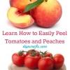 Gran Cocina Cheat - Aprende a Fácilmente Pelar los tomates y melocotones