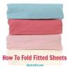 Gran lavandería Consejo - Cómo doblar sábanas ajustables