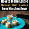 Cómo hacer Baileys comestibles Shot Glasses de malvaviscos