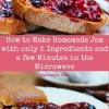 Cómo hacer Homemade Jam con sólo 2 Ingredientes y unos pocos minutos en el microondas