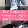 Ver para creer - Cómo hacer helado en una Bolsa en sólo cinco minutos