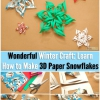 Craft Invierno Maravilloso: Aprenda cómo hacer copos de nieve de papel 3D