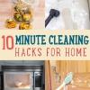 10 Minuto Limpieza Hacks que mantendrán tu casa Espumoso