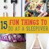 15 Diversión DIY Artesanía para niños Sleepover Actividades