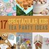 17 Ideas Espectacular DIY Niños Tea Party