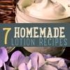 7 DIY hecho en casa Loción Recetas debes intentarlo