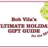 Último Holiday Gift Guide de Bob Vila