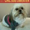 Cómo hacer un suéter del perro Chic