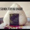 Cómo hacer Teriyaki Salmon Onigiri