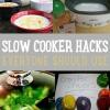 Slow Cooker Hacks Cada familia ocupada debe utilizar