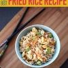 La mejor receta de arroz frito | Cómo hacer arroz frito